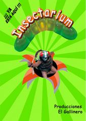 Insectarium. El circo de los insectos